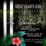 Le Jardin LA New Years Party