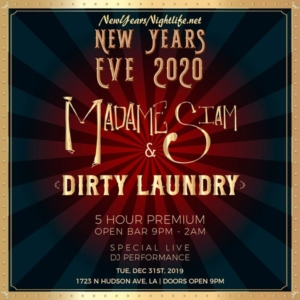 Madame Siam x Dirty Laundry NYE 2020