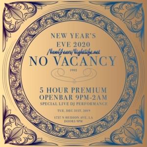 No Vacancy New Years | NYE 2020